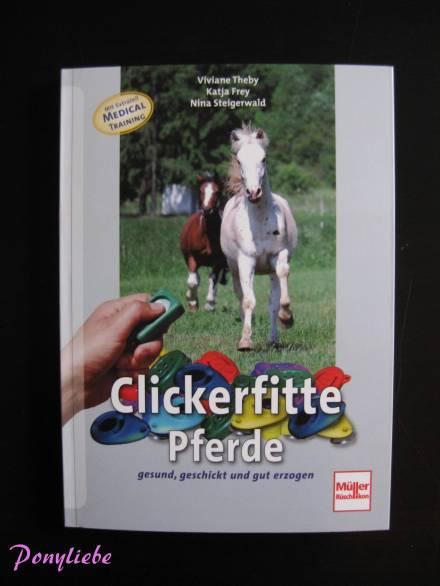 """Buchrezension """"Clickerfitte Pferde"""" von Viviane Theby et al."""